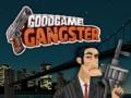 Pelit GoodGame Gangster