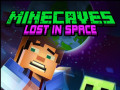 Pelit Minecaves Lost in Space